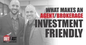 What makes an agent/brokerage investor friendly?